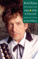 download ebook bob dylan: performance artist 1986-1990 and beyond (mind out of time) pdf epub