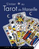 S initier au Tarot de Marseille