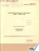 Technical Progress Report for the Quarter