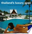 Thailand s Luxury Spas