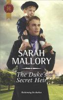 The Duke's Secret Heir : ellen tatham fell wildly in love and exchanged...