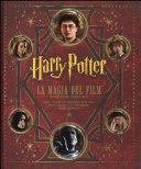 Harry Potter  La magia del film  Ediz  deluxe