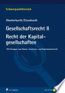 Gesellschaftsrecht II. Recht der Kapitalgesellschaften