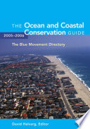 The Ocean and Coastal Conservation Guide 2005 2006
