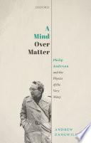 A Mind Over Matter