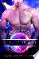 Through the Mirrorball