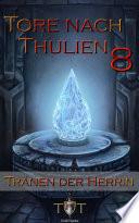 Die Tore nach Thulien   8  Episode  Tr  nen der Herrin