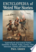 Encyclopedia of Weird War Stories