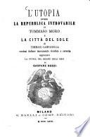 L  utopia ovvero la repubblica introvabile di Tommaso Moro e La citt   del sole di Tommaso Campanella