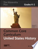 Common Core Curriculum  United States History  Grades K 2