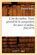 illustration L'Art Des Jardins. Traite General de La Composition Des Parcs Et Jardins,