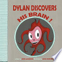 Dylan Discovers His Brain