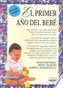 El Primer Ano Del Bebe What to Expect the First Year