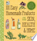 101 Easy Homemade Products for Your Skin  Health   Home
