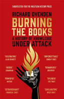 Burning the Books  RADIO 4 BOOK OF THE WEEK Book PDF