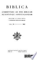 Biblica Commentarii Ad Rem Bliblicam Scientifice Investigandam