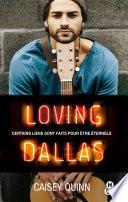 Loving Dallas 2 Neon Dreams