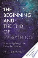 The Beginning and the End of Everything Book PDF