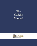 The Caddie Manual