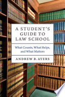 A Student s Guide to Law School