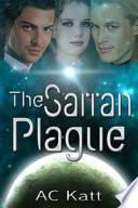 The Sarran Plague