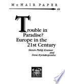 Trouble In Paradise? : the challenges western europe faces on...