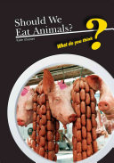 Should We Eat Animals