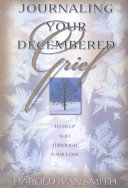 Journaling Your Decembered Grief