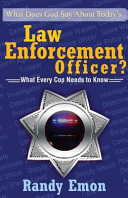 What Does God Say about Today s Law Enforcement Officer