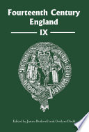 Fourteenth Century England IX In The Field Of Fourteenth Century Studies