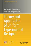 Theory And Application Of Uniform Experimental Designs