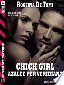 Chick Girl   Azalee per Veridiana