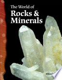 The World of Rocks   Minerals