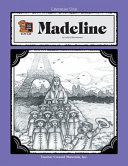 A Guide for Using Madeline in the Classroom