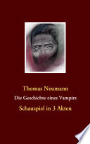 Die Geschichte eines Vampirs