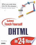 Sams Teach Yourself DHTML in 24 Hours