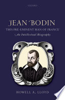 Jean Bodin   this Pre eminent Man of France