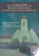The Concept Of Religion Reflected In The Early Negro Spirituals