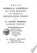 Della publica libreria di san Marco in Venezia dissertatzione storica