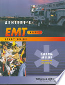 Aehlert s EMT basic Study Guide