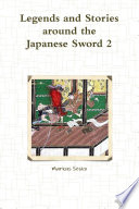 Legends and Stories around the Japanese Sword 2