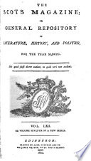 The Scots Magazine  Or  General Repository of Literature  History  and Politics