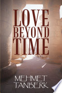 Love Beyond Time Concept Of Time Or Place