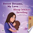 Sweet Dreams My Love Slaap Lekker Lieveling