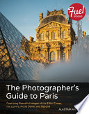 The Photographer S Guide To Paris