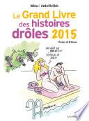 Le grand livre des histoires dr  les 2015