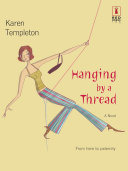 Hanging by a Thread  Mills   Boon Silhouette
