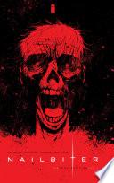 Nailbiter Vol. 2: The Deluxe Murder Edition : born and raised in buckaroo,...