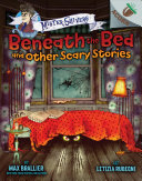 Beneath the Bed and Other Scary Stories: An Acorn Book (Mister Shivers) Pdf/ePub eBook