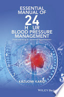 Essential Manual of 24 Hour Blood Pressure Management